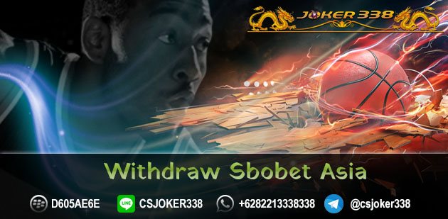 WITHDRAW SBOBET ASIA